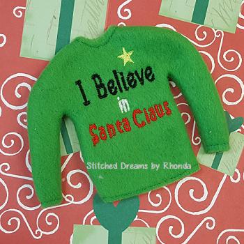 I Believe in Santa Elf Shirt